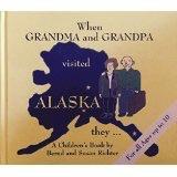When Grandma and Grandpa Visited Alaska They ...