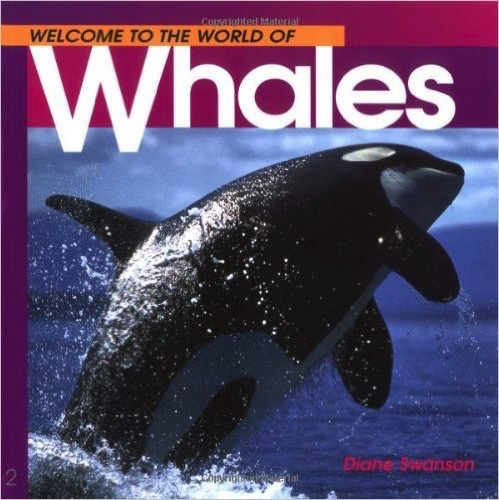 Welcome to ... Whales - Swanson, Diane
