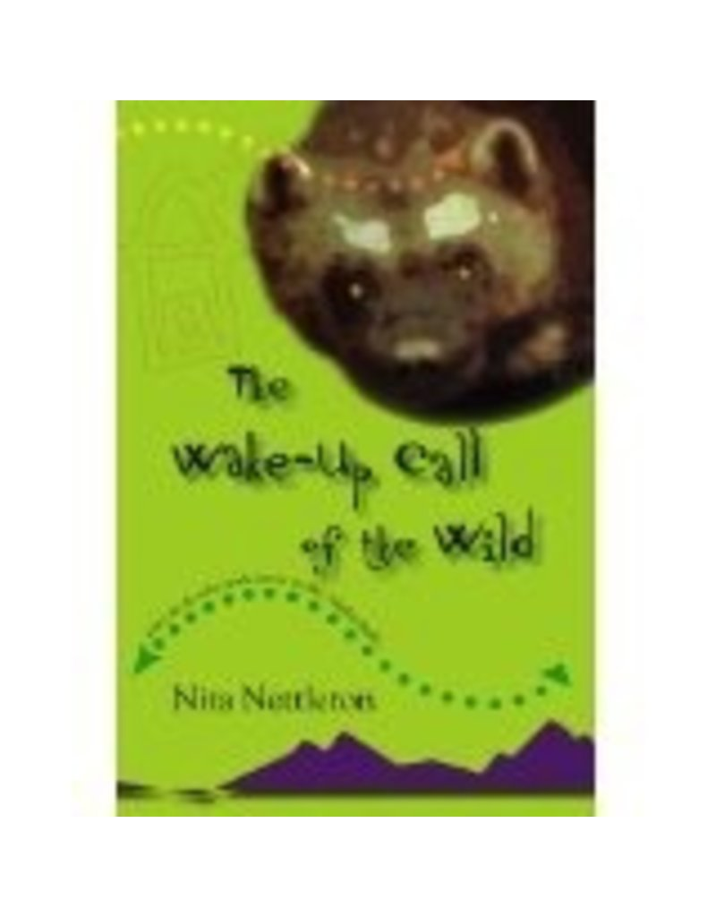 Wake-up Call of the Wild - Nettleton, Nita