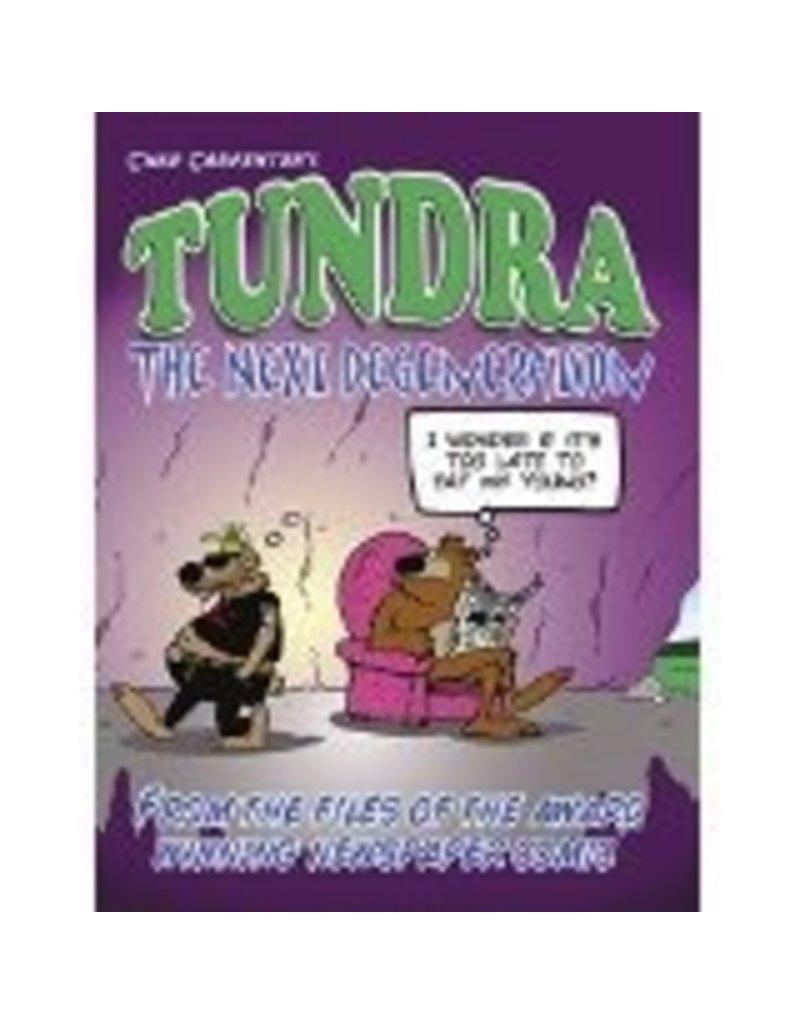 Tundra Next Degeneration