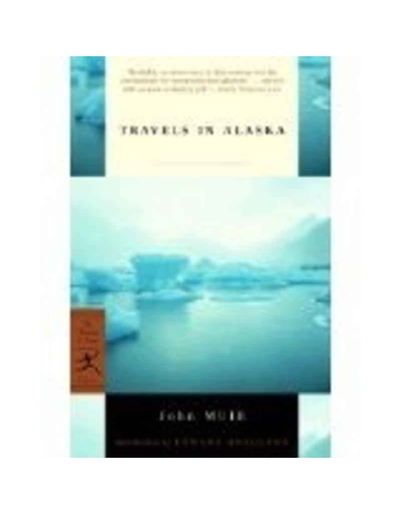 Travels in Alaska - Muir, John