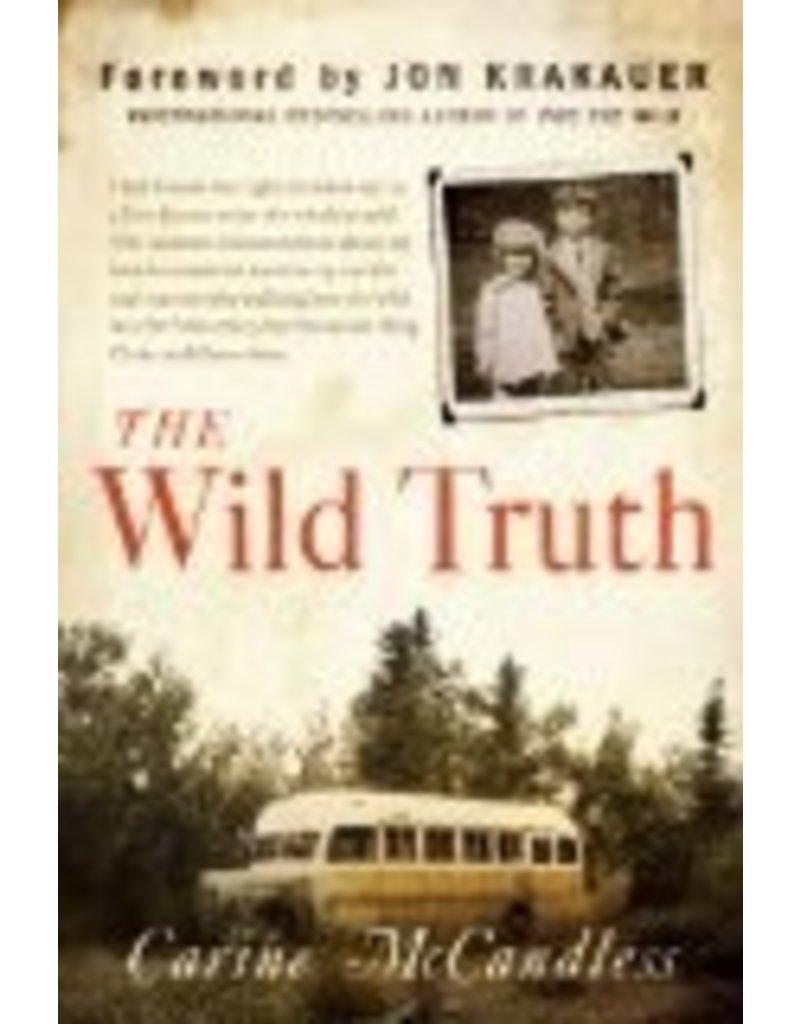 The Wild Truth (ppb) - McCandless, Carine