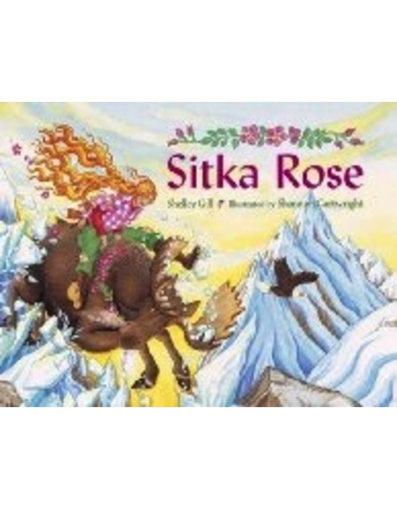 Sitka Rose - Gill, Shelley & Cartwright, Sh