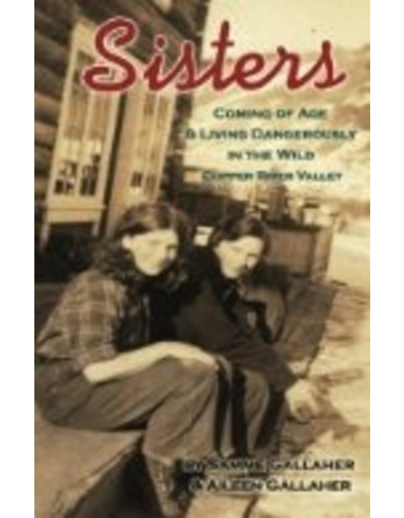 Sisters: Coming of Age & Livin - Gallaher, Samme & Aileen