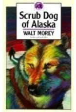 Scrub Dog of Alaska - Walt Morey