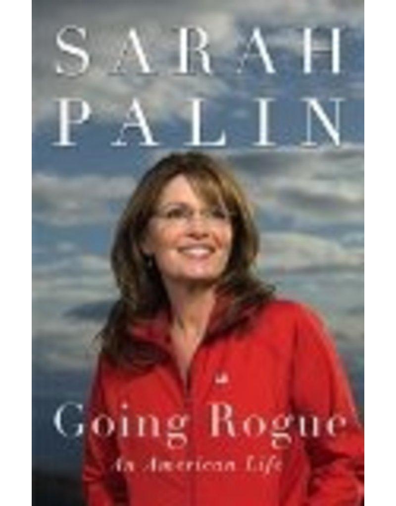 Sarah Palin Going Rogue - Sarah Palin