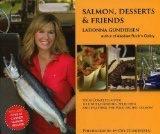 Salmon, Desserts, & Friends cookibook- - Gundersen, Ladonna