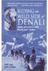 Riding the Wild Side of Denali - Collins, Miki & Julie