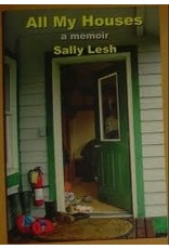 All My Houses a Memoir - Lesh, Sally