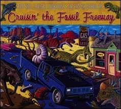 CD Cruisin' the Fossil Freeway;,Ray Troll - Ray Troll
