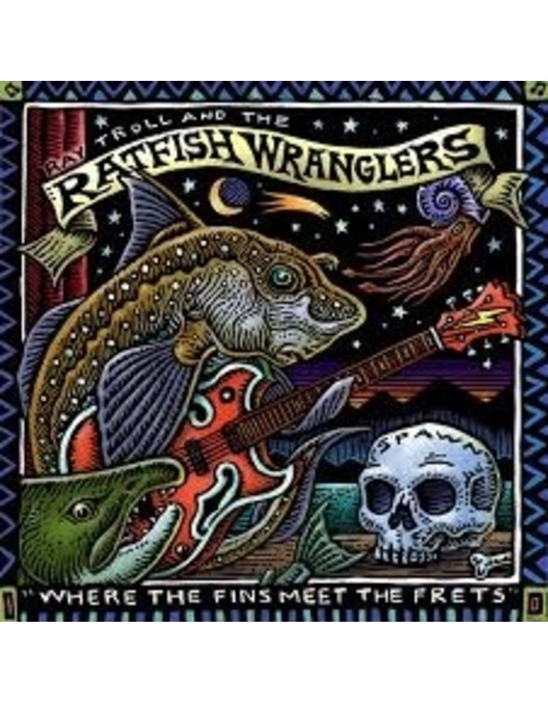 CD Ray Troll & the Ratfish Wranglers