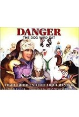 Danger the Dog Yard Cat - Riddles, Libby & Cartwright, S