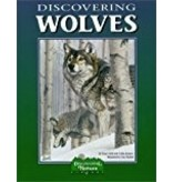 Discovering Wolves - Field, Nancy & Hunkel, Cary
