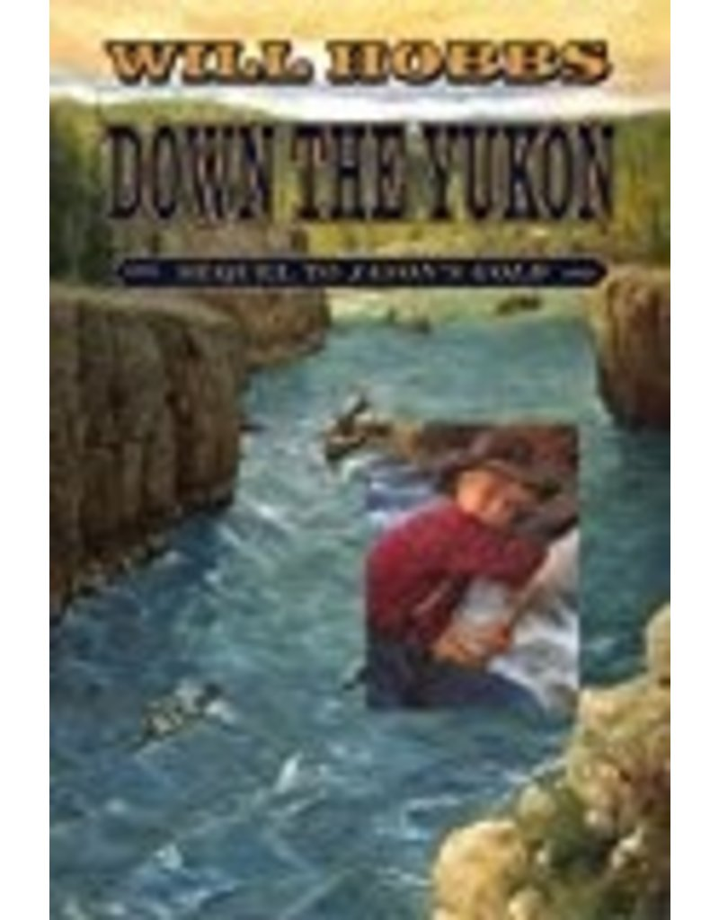 Down the Yukon - Will Hobbs