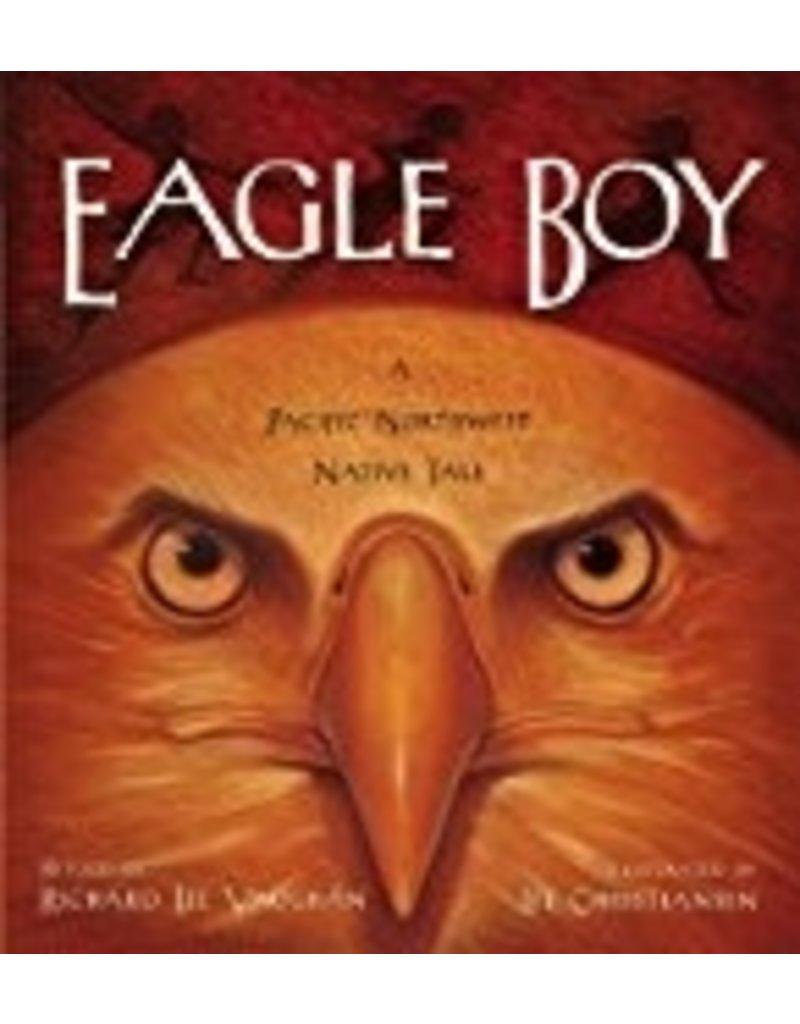 Eagle Boy A Pacific NW Native - Vaughan, Richard Lee & Christi