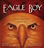 Eagle Boy A Pacific NW Native - Vaughan, Richard Lee & Christi