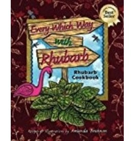 Every Which Way w/Rhubarb