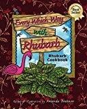 Every Which Way w/Rhubarb