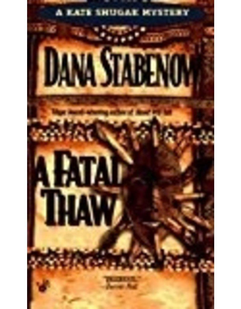 Fatal Thaw - Stabenow, Dana