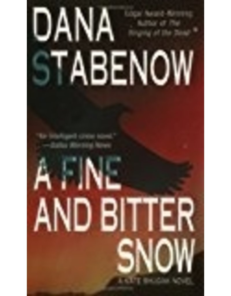Fine and Bitter Snow - Stabenow, Dana