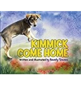 Kimmick Come Home - Stevens, Beverly