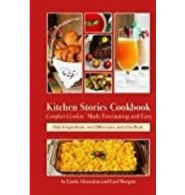 Kitchen Stories Cookbook - Morgan,Lael/Altoonian,Linda