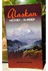 Alaskan History -- in brief - James K. Barnett