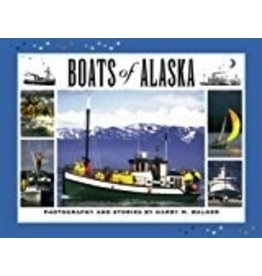 Boats of Alaska - Harry M Walker