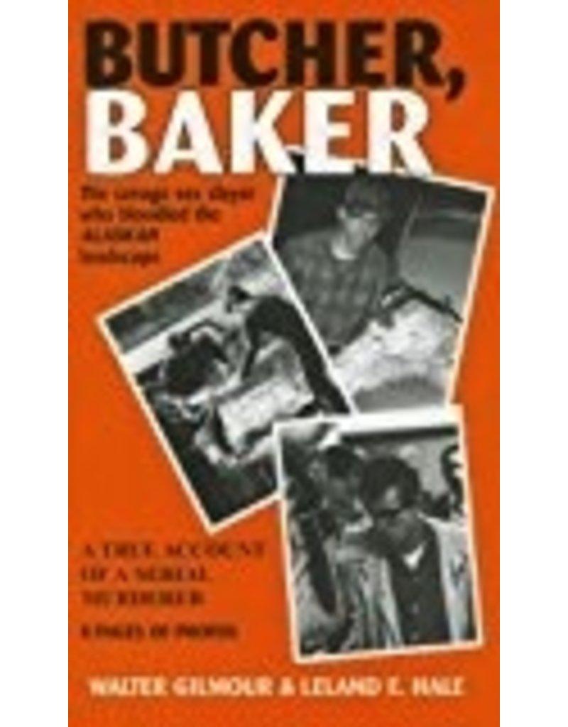 Butcher, Baker - Gilmour, Walter & Hale, Leland