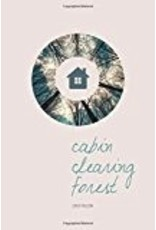 Cabin Clearing Forest - Falcon, Zach