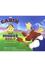 Cabin that Moose Built - Stihler, Cherie