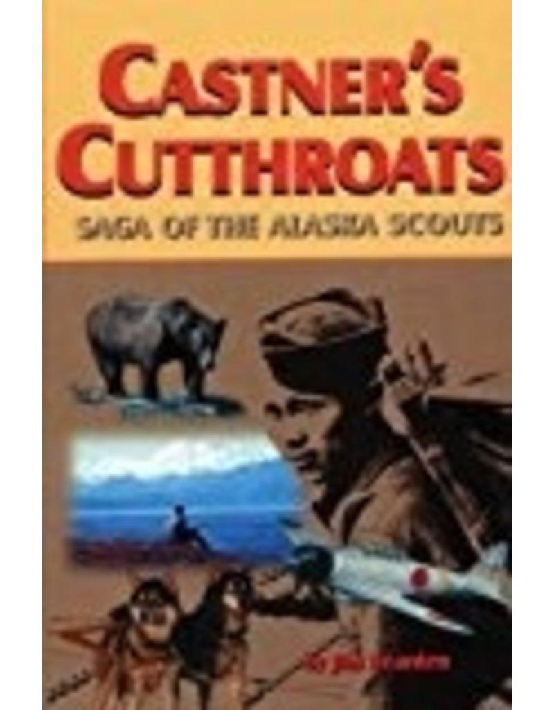 Castner's Cutthroats - Jim Rearden