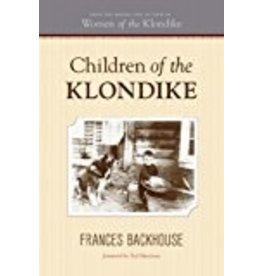 Children of the Klondike - Backhouse, Frances