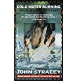Cold Water Burning - Straley, John