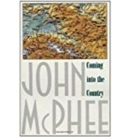 Coming Into the Country - McPhee, John