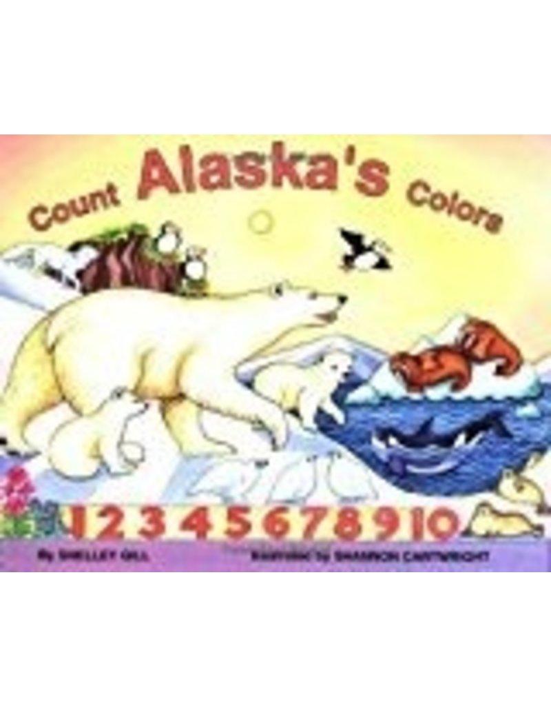 Count Alaska's Colors - Gill, Shelley