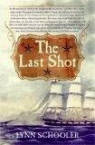The Last Shot - Lynn Schooler