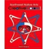 Northwest Native Arts: Creative Colors 1 - Robert E. Stanley Sr.