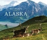 Alaska: 10th Anniversary edition - Wolfe, Art & Jans, Nick