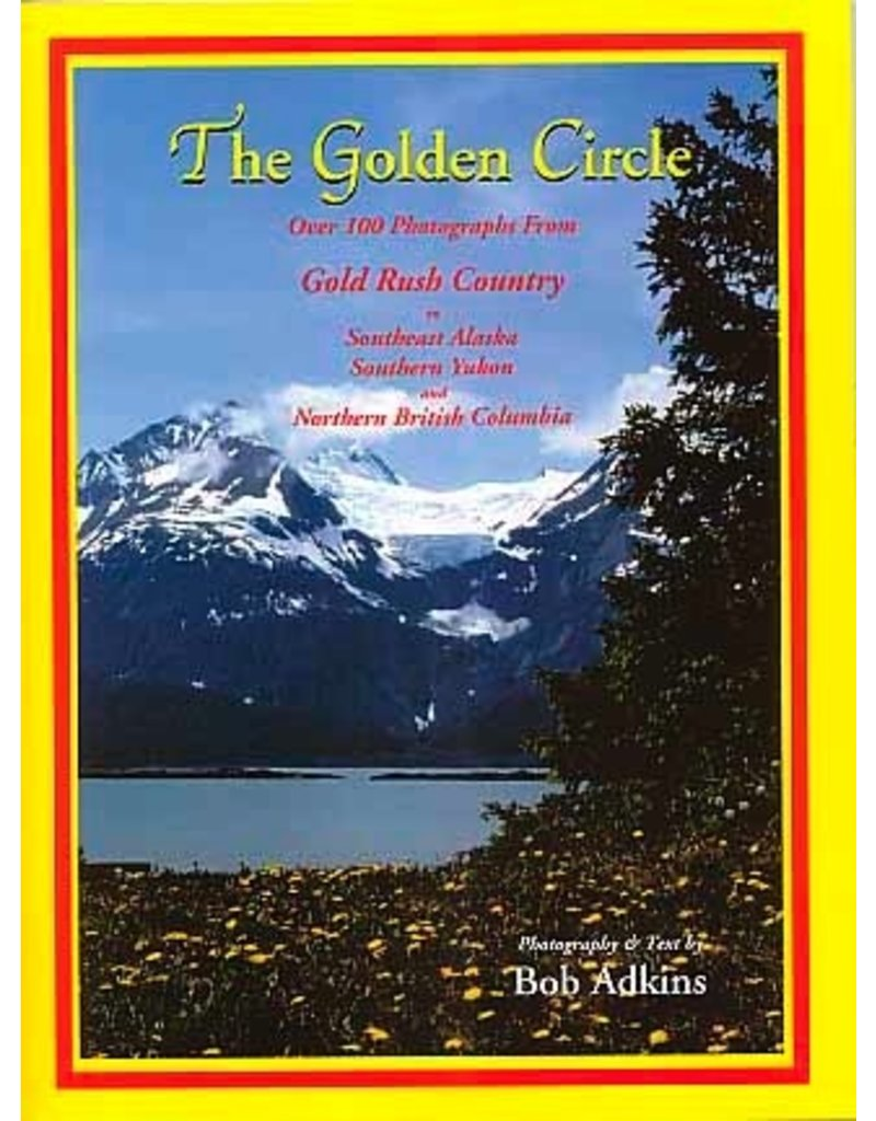 The Golden Circle - Bob Adkins