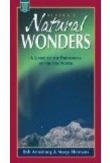 Alaska's Natural Wonders - Robert H Armstrong, Marge Hermans