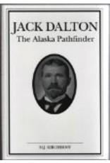 Jack Dalton: The Alaska Pathfinder - M J Kirchoff