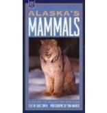 Alaska's Mammals: A Guide to Selected Species (Alaska Pocket Guide) - Smith, Dave
