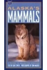 Alaska's Mammals: A Guide to Selected Species (Alaska Pocket Guide) - Smith, Dave