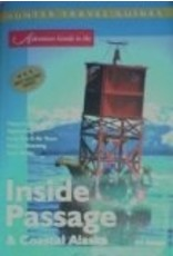 Adventure Guide to the Inside Passage & Coastal Alaska (Adventure Guides) - Readicker-Henderson