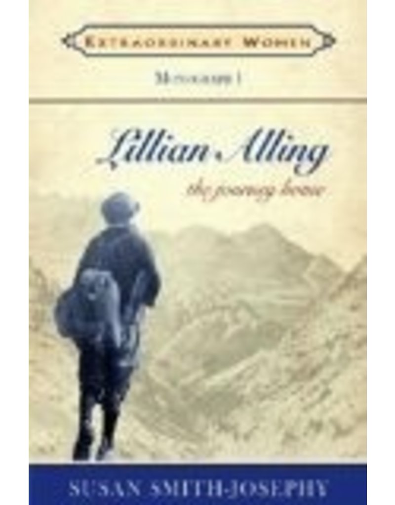 Lillian Alling: The Journey Home (Extraordinary Women) - S Smith-Josephy