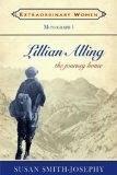 Lillian Alling: The Journey Home (Extraordinary Women) - S Smith-Josephy