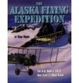 Alaska's Flying Expedition: The Black Wolf Squadron - Stan Cohen