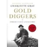 Gold Diggers: Striking It Rich in the Klondike  (hc) - Gray, Charlotte