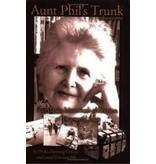 Aunt Phil's Trunk, Vol. 1: An Alaska Historian's Collection of Treasured Tales - Bill, Laurel